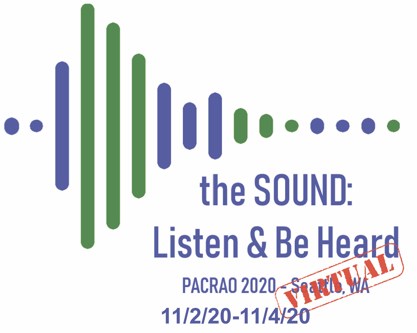 "Logo for the 2020 conference from November 1 through 4, 2020, including the words ""The SOUND: Listen and Be Heard"""